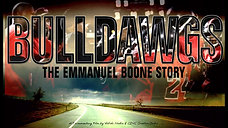 BULLDAWGS: The Emmanuel Boone Story