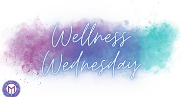 Wellness Weds - 1/27/21