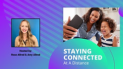 Staying Connected At A Distance