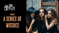 A Series of Witches - Season 1 (2021) - Official Trailer- Pure Journi Productions