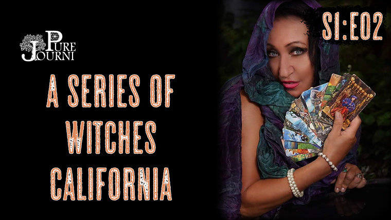 A Series of Witches S1E02 California - Featuring Crystal Ravenwolf