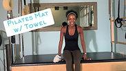 Pilates Mat w/ Towel Workout