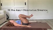 15 Minute Abs + Meditative Stretch