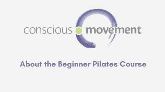 About the Beginner Pilates Course