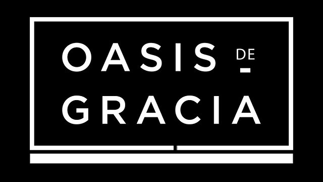 OASIS DE GRACIA | LA HISTORIA
