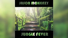 Jason McKenzy - Jungle Fever
