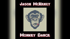 Jason McKenzy - Monkey Dance