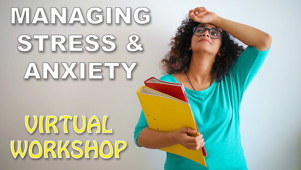 Managing Stress & Anxiety Workshop