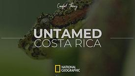 Untamed Costa Rica Ep. 1