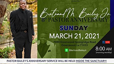 Sunday, March 21- Pastor Bailey's 8th Anniversary