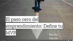 El Paso Cero del Emprendimiento II por Erick Berssa