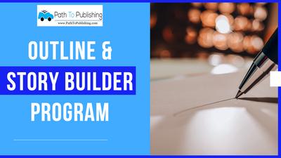 Outline & Story Builder Program
