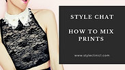 Style Chat - How To Mix Prints