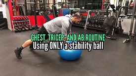 CHEST, TRICEP, AB ROUTINE USING STAB BALL