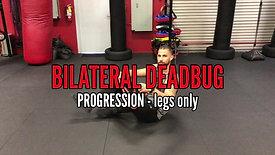 BILATERAL DEADBUG PROGRESSION - LEGS ONLY