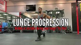 LUNGE PROGRESSION