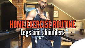 LEGS AND SHOULDERS HOME EXERCISE ROUTINE