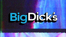 This is Big Dick's
