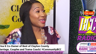 The Best of Clayton County Radio Show 09/10/2020 Trina K, Co-Owner of The Best of Clayton