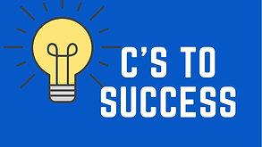 C's to Success