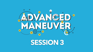 Advanced Maneuver session 3