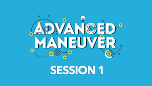 Advanced Maneuver session 1