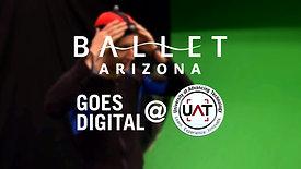 Ballet Arizona Goes Digital at UAT