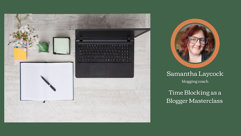 Time Blocking as a Blogger
