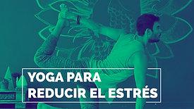 YOGA PARA REDUCIR EL ESTRÉS
