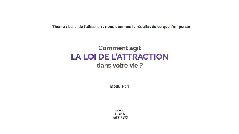 La loi de l'attraction : Module 1