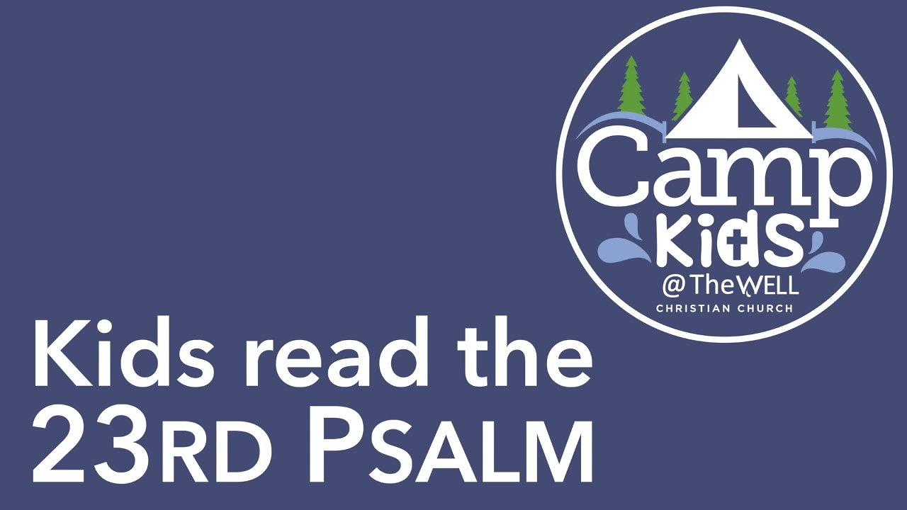Psalm 23 - Camp Kids