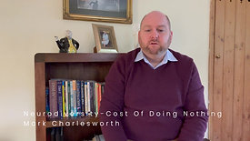 Neurodiversity - Cost Of Doing Nothing February 2021