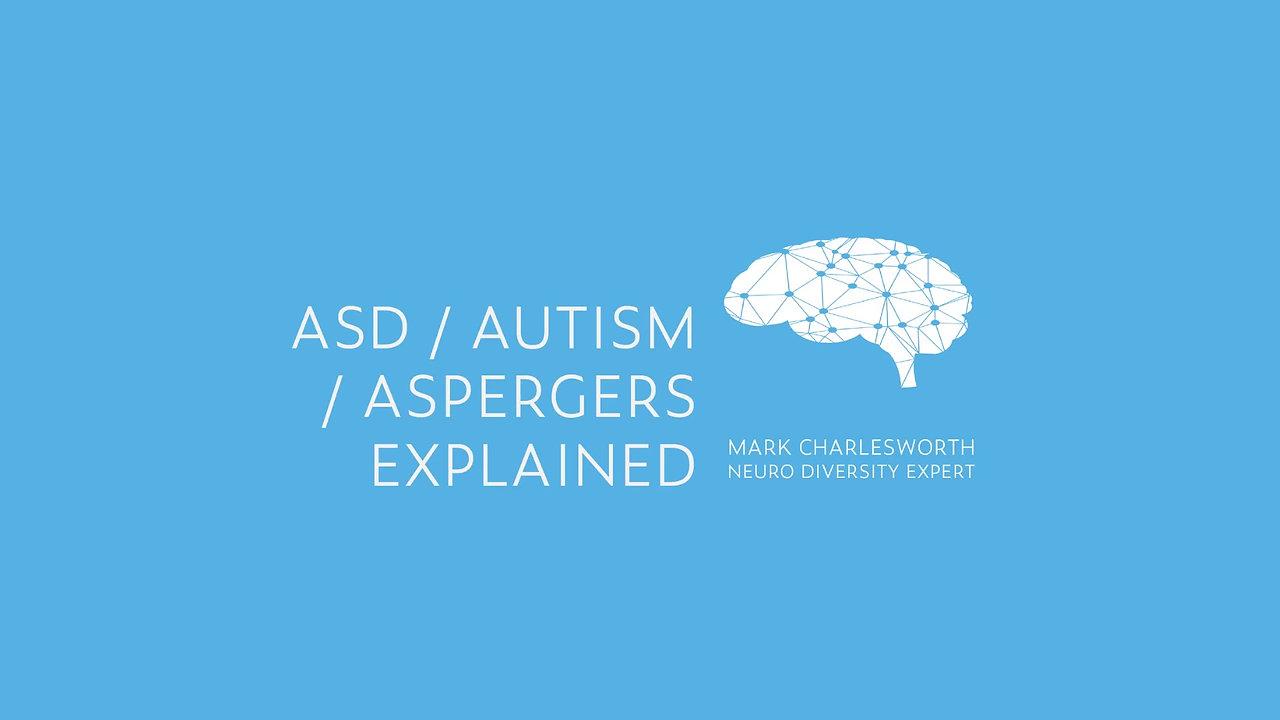 ASD Explained By Mark Charlesworth
