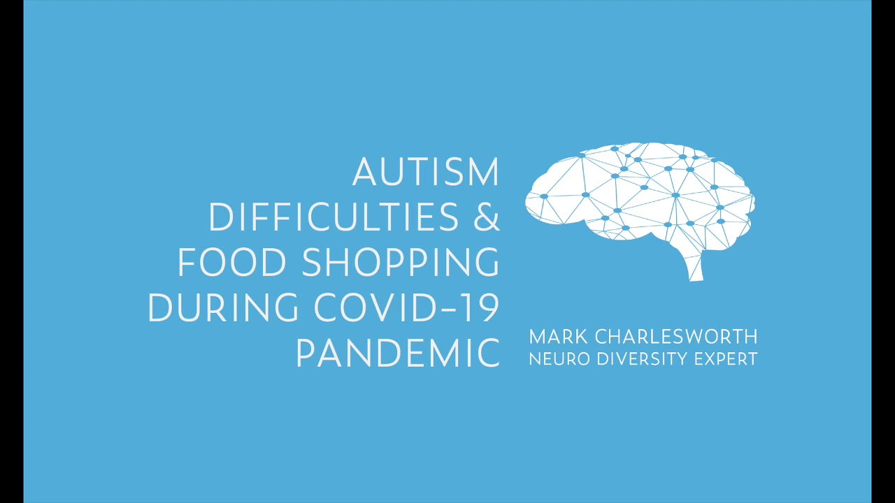 Autism Difficulties Whilst Food Shopping During The Covid19 Pandemic