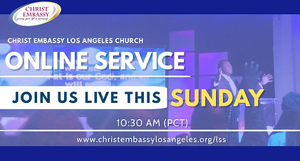 Christ Embassy Los Angeles Online Church - Sunday Service May 17Th, 2020