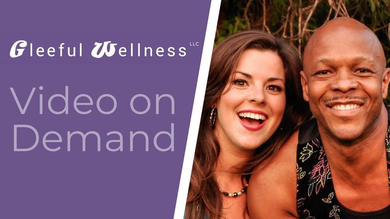 Gleeful Wellness Video on Demand