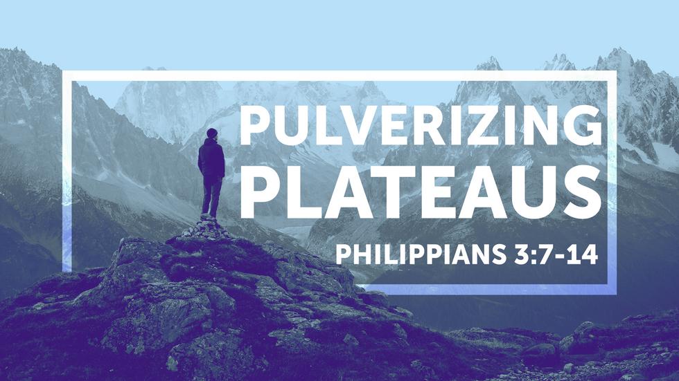 Pulverizing Plateaus - January 3rd, 2021