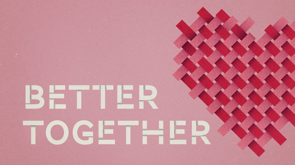Better Together: Building A Marriage That Lasts