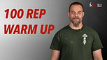 100 Rep Warm Up