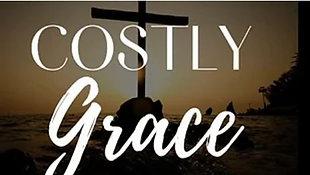 July 11, 2021 - Costly Grace