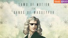 Laws of Motion ft. Gangs of Wasseypur