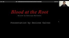 DGalvez_BloodattheRoot
