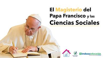 #otoñoimdosoc El Magisterio del Papa Francisco y las ciencias sociales