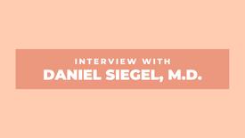 Daniel Siegel, M.D.
