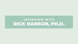 Rick Hanson, Ph.D.