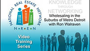 Wholesaling in the Suburbs of Metro Detroit w/Ron Walraven