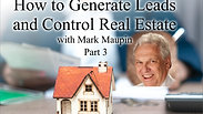 03 How to Generate Leads & Controlling Real Estate