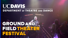 Ground and Field Theater Festival