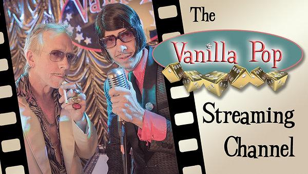 Vanilla Pop Streaming Live!