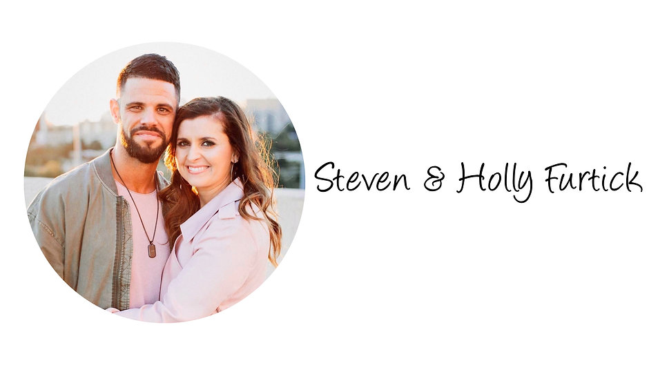 Steven & Holly Furtick